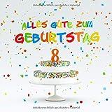Alles Gute Zum Geburtstag: Kindergeburtstag Gästebuch zum Eintragen - 8. Geburtstag