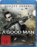 A Good Man - Gegen alle Regeln - Uncut Version [Blu-ray] hier kaufen