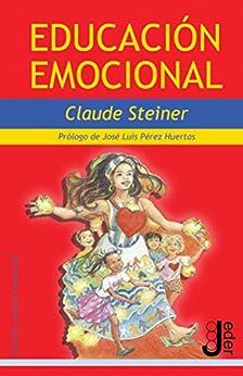 Educación Emocional de [Steiner, Claude]