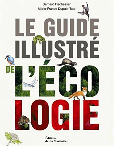 GUIDE ILLUSTRE DE L'ECOLOGIE