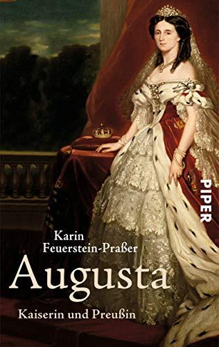 Augusta: Kaiserin und Preußin