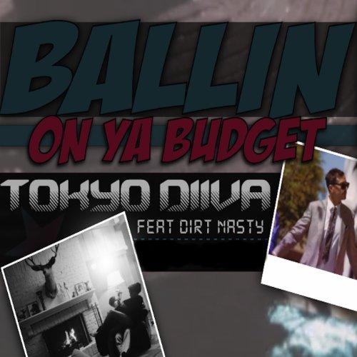 ballin-on-ya-budget-feat-dirt-nasty