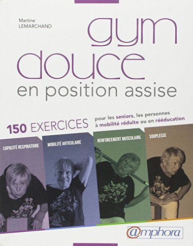 Gym douce en position assise by Martine Lemarchand