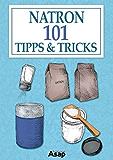 Natron: 101 Tipps & Tricks