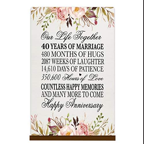 LifeSong Gedenktafel zum 40. Jahrestag der Hochzeit, 40 Jahre Hochzeit, Geschenk für Eltern, Ehemann, Ehefrau, Ihn, unser Leben zusammen 8x12 Floral Base Sign (Gedenktafel An Der Hochzeit)