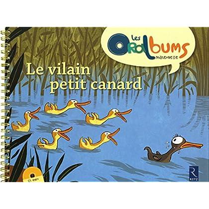 Le vilain petit canard (+ CD audio)
