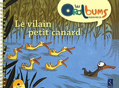 Le vilain petit canard (+ CD audio) par Monique Vidalie