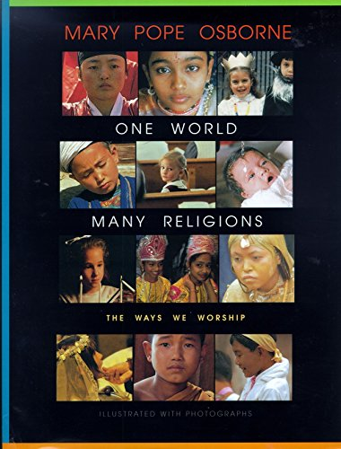 One World Many Religions: The Ways We Worship