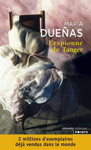 L'Espionne de Tanger par Maria Duenas