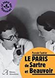 LE PARIS DE SARTRE ET BEAUVOIR