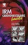 Image de IRM cardiovasculaire facile