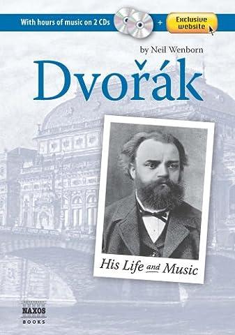 Dvorak: His Life and Music (Book, plus 2 Audio CDs,