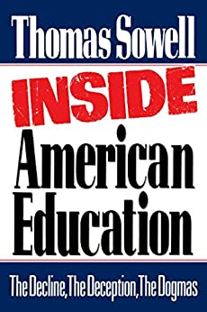 Inside American Education (English Edition) von [Sowell, Thomas]