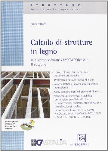 Calcolo di strutture in legno. Con software