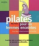 Pilates pour femmes enceintes : A tout âge, à tout moment, en tout lieu