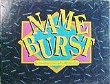 Name Burst the Memory-jogging, Name-call...