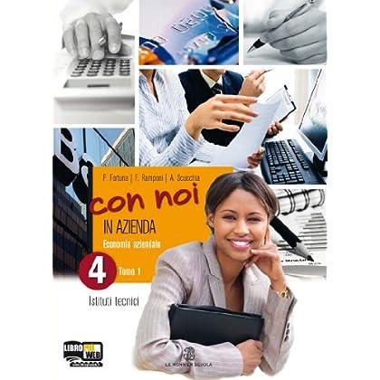 Con Noi In Azienda. Con Espansione Online. Per La 4ª Classe Degli Ist. Tecnici: 2