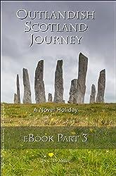 Outlandish Scotland Journey eBook Part 3 (English Edition)