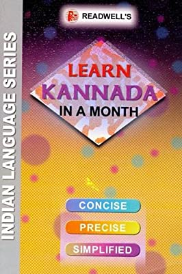 Learn Kannada in a Month - Script & Roman (Indian Language Series)