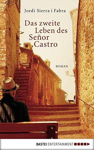 Das zweite Leben des Señor Castro: Roman - Sierra Entertainment