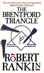 The Brentford Triangle (Brentford Trilogy)