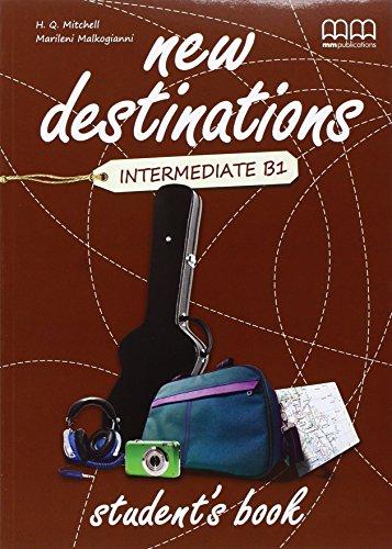 New destinations. Intermediate B1. Per le Scuole superiori: 4