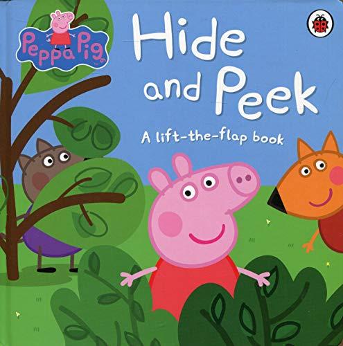 Peppa Pig. Hide and Peek: A Lift-the-Flap book por Vv.Aa.