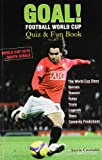 Goal Football World Cup Quiz & Fun Book