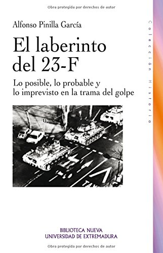 Portada del libro El laberinto del 23-F (Historia Biblioteca Nueva)