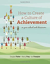 How to Create a Culture of Achievement in Your School and Classroom