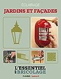 Aménagements extérieurs : Éclairage - jardins et façades (Bricolage)