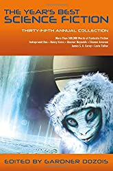 Year's Best Science Fiction: Thirty-Fifth Annual Collection, The