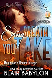 Every Breath You Take (Billionaires in Disguise: Georgie and Rock Stars in Disguise: Xan, Episode 1): A New Adult Rock Star Romance (English Edition)