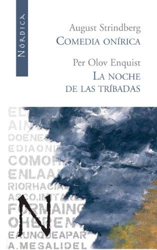 Comedia Onirica/Noche De Las Trib (Letras Nórdicas) por August Strindberg