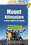 Mount Kilimanjaro: Trekkers Guide to...