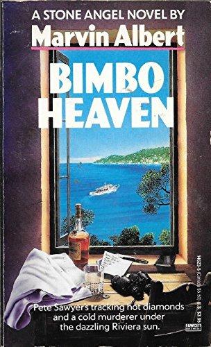 Bimbo Heaven by Marvin H. Albert (1990-02-28)