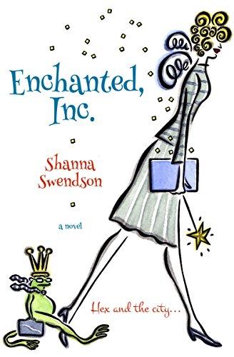 Enchanted, Inc. (English Edition) von [Swendson, Shanna]