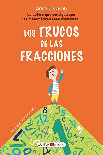 Portada del libro Los trucos de las fracciones: La autora que consigue que las matemáticas sean divertidas (Maeva Young)