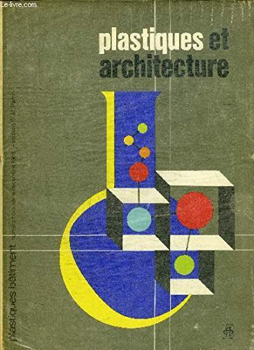 plastiques-et-architecture-n-hors-serie-de-la-revue-plastiques-btiment