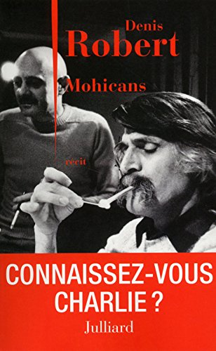 Mohicans par Denis ROBERT