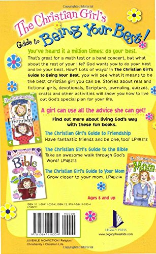 The Christian Girl's Guide to Being Your Best