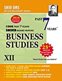 Shiv Das CBSE Past 7 Years Solved Board Papers for Class 12 Business Studies (2018 Board Exam Edition)