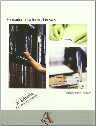 Formador Para Formadores Ne (Administración, empresa y recursos humanos) por Fátima Gallardo Garranzo