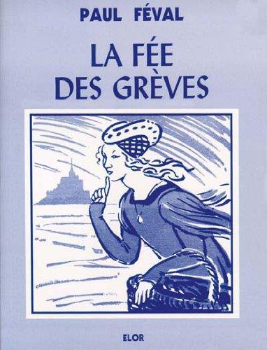 La fée des Grèves T1 par Paul Féval
