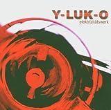 Songtexte von Y-Luk-O - Elektrizitätswerk
