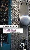 Trallafitti (Kriminalromane im GMEINER-Verlag)