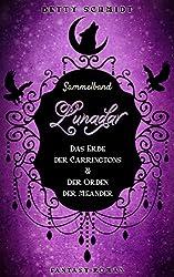Sammelband: Lunadar 1+2: Das Erbe der Carringtons & Der Orden der Meander