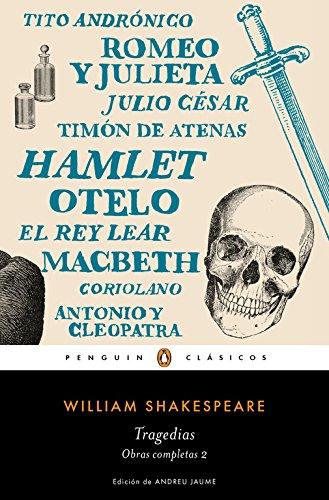 Tragedias. Obra Completa Shakespeare 2 (PENGUIN CLÁSICOS)