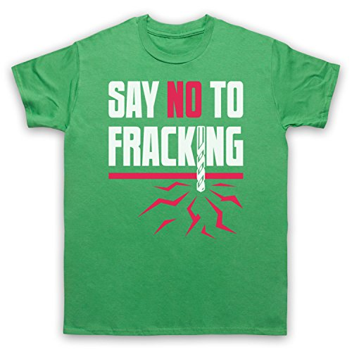 Say No To Fracking Protest Slogan Herren T-Shirt Grun