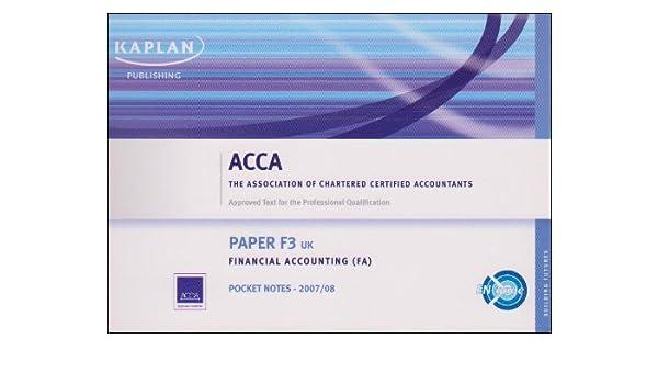 F3 Financial Accounting FA (UK): Pocket Notes (Acca Pocket